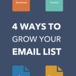 4 Ways to Grow Your Email List